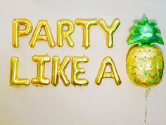 Party like a Pineapple Pineapple Party Pineapple Balloon