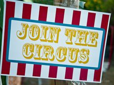Judah's First Birthday Circus Party – Download free printable circus party signs.