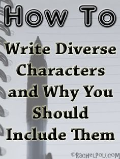 We're all human, big or small, white or black. We all occupy this earth, we're all in this together. So, what would make your novel any different? A diverse character is a character jus…