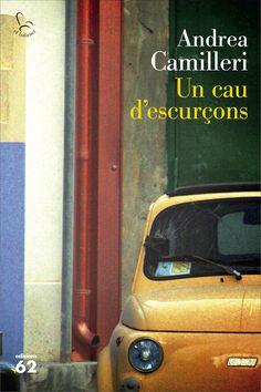 Camilleri, Andrea. UN CAU D'ESCURÇONS. Edicions 62, 2017.