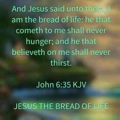 John 6:35 KJV