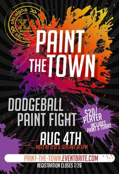 Welcome to a new experience of dodgeball, where instead of being belted by dodgeballs, you will be splattered by paint-filled sponges if you're not quick enough. Divided on teams of six, players will use their cunning wits to take down the opponents team in this muti-colored tournament in Bozeman, MT, called Paint the Town! paint-the-town.eventbrite.com