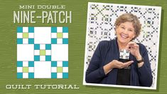 """Make a """"Mini Double Nine-Patch"""" Quilt with Jenny Doan of Missouri Star — Quilting Tutorials Jenny Doan Tutorials, Msqc Tutorials, Quilting Tutorials, Quilting Ideas, Jellyroll Quilts, Mini Quilts, Star Quilts, Quilt Blocks, Scrappy Quilts"""