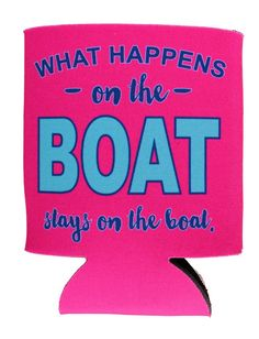 Boat Koozie from Southerndoe - river Life! Summer Crafts, Summer Fun, Funny Summer, Summer 2016, Silhouette Cameo Projects, Silhouette Design, Vinyl Crafts, Vinyl Projects, Lake Toys