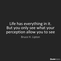 bruce lipton quotes | Bruce H. Lipton Quotes & Wallpapers | Quote Addicts
