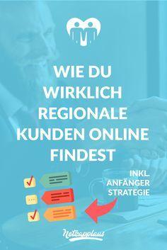 Lokale Kunden gewinnen: eine #Online Strategie für Unternehmer
