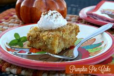Mommy's Kitchen - Home Cooking & Family Friendly Recipes: Pumpkin Pie Cake {Thanksgiving Dessert}