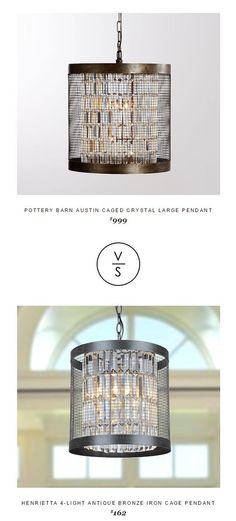 @potterybarn Austin Caged Crystal Large Pendant $999 Vs Henrietta 4-Light Antique Bronze Iron Cage Pendant $162