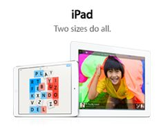 iPad. Two sizes do all.