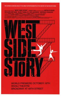 West Side Story  Arguably 'the' favorite Broadway musical of all-time. Also a common choice for high school productions worldwide