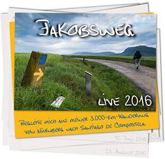Jakobsweg Live 2016 - Tagesberichte und Fotos von unterwegs