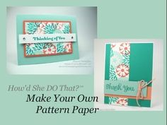 """cardmaking video tutorial: Make Your Own Pattern Paper with DOstamping ... luv the simple layouts that also could be done with """"real"""" patterned paper ... Stampin' Up!"""