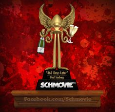 "THE TIEBREAKER VOTES ARE IN! AND THE SCHQUID FOR A SCI-FI SCHMOVIE ABOUT A FIRST ANNIVERSARY GOES TO... ""365 Days Later"" (Paul Saxberg) with 10 votes. Congratulations, Paul! You've survived another day… of Schmovie."