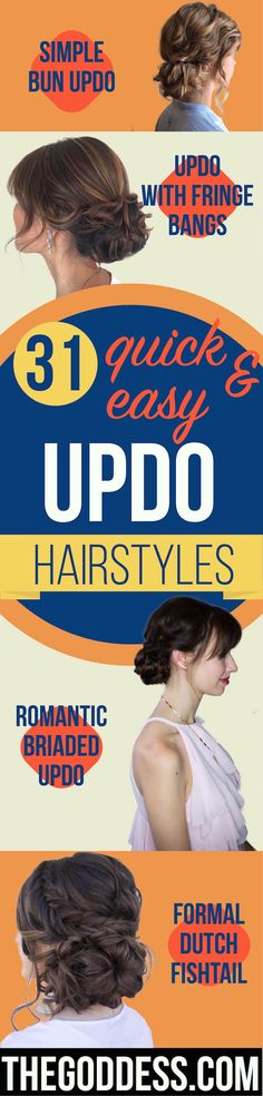 Quick and Easy Updo Hairstyles - Hair Hacks And Popular Haircuts For The Lazy Girl. Hairdos and Up Dos Including The Half Up, Chignons, Twists, Beauty Tips, and DIY Tutorial Videos For Bangs, Products, Curls, The Top Knot, Coiffures, and Shoulder Length Hair - http://thegoddess.com/quick-easy-updo-hairstyles