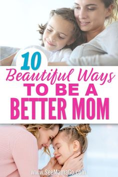 Learn how to be a better mom with these simple and easy tips! Stop feeling like you are failing at motherhood. You too can have the qualities of a great parent. Take time to make sure you're doing it right! #parenting #advice #bettermom #tips
