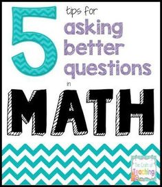 Math Tips: Asking th