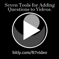 7 Tools for Adding Questions and Notes to Videos