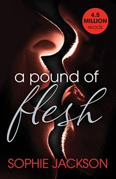 A Pound of Flesh: A Pound of Flesh Book 1 by Sophie Jackson, http://www.amazon.co.uk/dp/B00SLA4BTM/ref=cm_sw_r_pi_dp_RZ4svb0CADMJ3