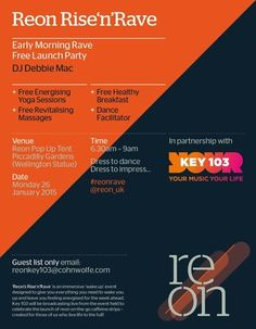 Reon's Rise 'n' Rave on Monday January 26, 2015 at 6:30 am to 9:00 am, Fancy marking the end of a cold, long January by being one of the first people to try an exciting new product created for life on the go...?  Price: Free, Artists / Speakers: DJ Debbie Mac, Venue details: Piccadilly Gardens, Wellington Statue, Manchester M1 1RG, United Kingdom