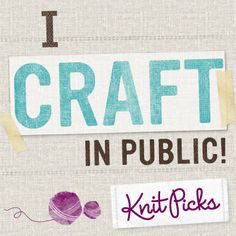 Craft in Public contest!    Here's what you do:    Follow KnitPicks on Pinterest.        Repin this image on any of your boards.  Make sure you're directly repinning from the original pin from KnitPicks!        Leave a comment on the blog post with the link to your pin: http://tinyurl.com/6q5yjd8 (also linked on photo)  (make sure you have an accurate email on the comment - it will not be public).        Everyone who enters will receive a special coupon just for Pinterest users!
