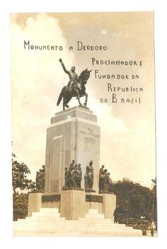 Cartão Postal: Monumento a Deodoro (Proclamador e Fundador da República do Brazil). Praça Paris - Ri