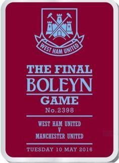 Official West Ham United The Final Farewell Boleyn Game v Manchester Utd Badge