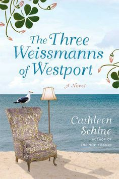 """The Three Weissmanns of Westport by Cathleen Schine: A modern tale inspired by """"Sense and Sensibility"""" finds financially strapped literary sisters Miranda and Annie moving in with divorcee Betty in a run-down Connecticut beach cottage, where they find love among the suburban aristocracy."""