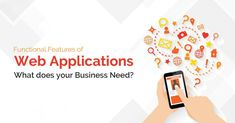 Functional Features of Web Applications: What Does Your Business Need? - The App Entrepreneur Web Application Development, App Development, Customer Experience, Printing Services, Mobile App, Web Design, Business, Things To Sell, Design Web