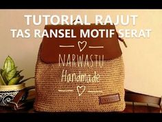 Crochet    Tutorial Tas Ransel Rajut - Backpack Bag - HDC Spiral - YouTube