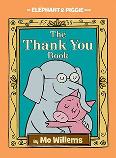 Fans of Mo Willems' Elephant & Piggie early reader series get to say goodbye to the whole cast in the 25th and final book,The Thank You Book, which is released today from Disney-Hyperion. The series, which debuted in March 2007 with two books (Today I Will Fly!andMy Friend Is Sad), features two friends, an elephant named Gerald and a pig named Piggie.The...