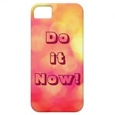 Do it Now! iPhone 5 Case