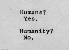 Humans / Humanity