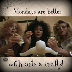 Mondays are better with arts and crafts! all days are better with arts and crafts! Magick, Witchcraft, Wiccan, Pagan Witch, Witch Quotes, Witch Meme, Voodoo Dolls, Practical Magic, Book Of Shadows
