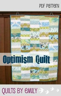 Quilts by Emily Optimism Quilt - Downloadable Pattern