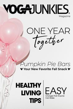 Thank you for celebrating one year in business with us! www.yogajunkies.com Lifestyle Articles, Yoga Lifestyle, Pumpkin Pie Bars, Fall Snacks, One Year Anniversary, First Year, Spiritual Growth, How To Become, Healthy Living