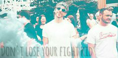 All Time Low Alex Gaskarth Don't lose your fight kid