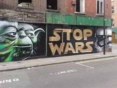 Redditor 'tomo840' spotted this brilliant Star Wars-inspired street art in Francis Street, Dublin. Stop wars!