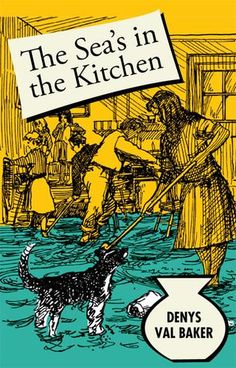 'THE SEA'S IN THE KITCHEN' | Denys Val Baker     ✫ღ⊰n