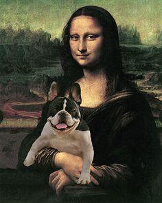 Mona Lisa and a French Bulldog. ; )