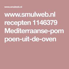 www.smulweb.nl recepten 1146379 Mediterraanse-pompoen-uit-de-oven