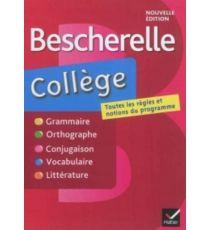 Bescherelle collège : grammaire, orthographe, conjugaison, vocabulaire, littérature, genres et procédés littéraires