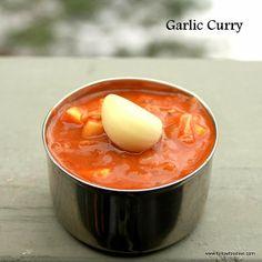 Garlic Curry Recipe ( Vegan and Paleo Recipe ) Curry Recipes, Vegetarian Recipes, Healthy Recipes, Kulambu Recipe, Good Food, Yummy Food, Indian Food Recipes, Ethnic Recipes, Raw Vegan