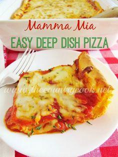 Mamma Mia Easy Deep Dish Pizza #NewTraDish