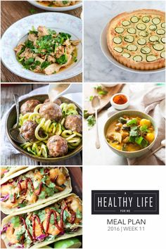 Weekly Meal Plan Week 11  A healthy family friendly menu plan for five weeknight meals, and dessert idea.  Each featured recipe includes link to complete recipe. - A Healthy Life For Me