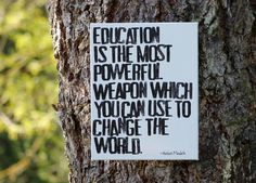 """TEACHER 11x14 Artist Canvas - """"Education is the most powerful weapon..."""" Quote by Nelson Mandela"""
