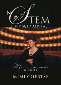 'n Stem Vir Suid-Afrika, deur Mimi Coertse