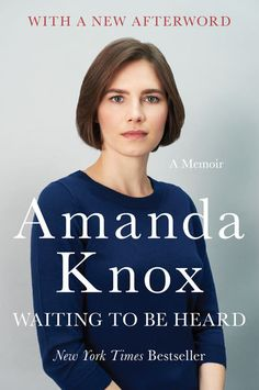 Waiting to Be Heard - Amanda Knox | Excellently written