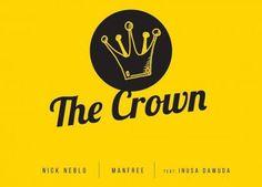 Nick Neblo & Manfree ft. Inusa Dawuda - The Crown