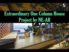 Extraordinary One Column House Project by NE AR Interior Design Videos, Home Projects, Wisdom, World, Outdoor Decor, House, Home Decor, Decoration Home, Room Decor