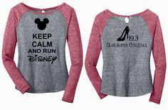 Keep Calm and Run Disney  Glass Slipper Challenge by AdSpecial